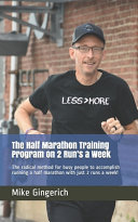 The Half Marathon Training Program on 2 Run s a Week