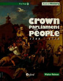 Access to History  Crown  Parliament and People 1500 1750