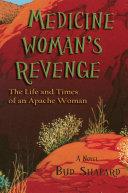 Medicine Woman's Revenge