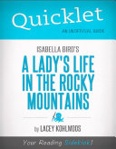 Quicklet on Isabella Bird's A Lady's Life in the Rocky ...
