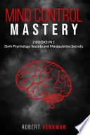 Mind Control Mastery 2 Books in 1