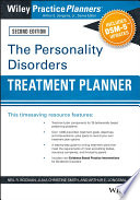 The Personality Disorders Treatment Planner  Includes DSM 5 Updates