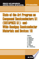 State Of The Art Program On Compound Semiconductors 51  SOTAPOCS 51  And Wide Bandgap Semiconductor Materials And Devices 10