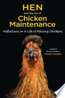 Read Online Hen and the Art of Chicken Maintenance For Free