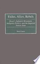 Exiles, Allies, Rebels