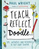 Teach, Reflect, Doodle...