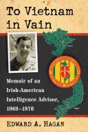 To Vietnam in Vain