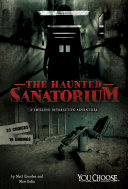 The Haunted Sanatorium