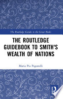 The Routledge Guidebook To Smith S Wealth Of Nations