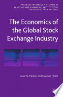 The Economics of the Global Stock Exchange Industry Book