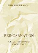 Reincarnation   A Study In Human Evolution