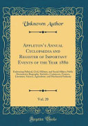 Appleton s Annual Cyclopaedia and Register of Important Events of the Year 1880  Vol  20