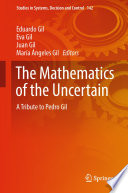 The Mathematics of the Uncertain