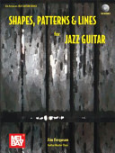 Shapes  Patterns   Lines for Jazz Guitar