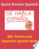 300  Perfect and Imperfect Spanish Verbs  Quick Spanish Review