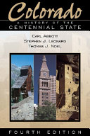 Colorado  A History of the Centennial State  Fourth Edition