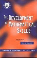 The Development of Mathematical Skills
