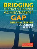 Bridging the English Learner Achievement Gap