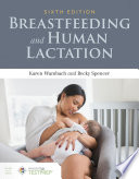 """Breastfeeding and Human Lactation"" by Karen Wambach, Becky Spencer"