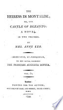 The Heiress Di Montalde; Or, the Castle of Bezanto: a Novel