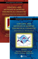 Concepts And Methods In Modern Theoretical Chemistry Two Volume Set
