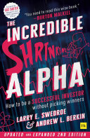 The Incredible Shrinking Alpha 2nd edition