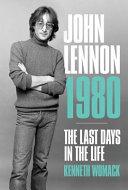 John Lennon  1980  The Final Days