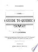 The Guide to Quebec