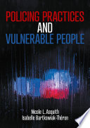 Policing Practices and Vulnerable People Book PDF