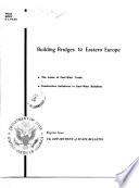 Building Bridges to Eastern Europe