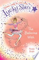 Lucky Stars 6  The Ballerina Wish