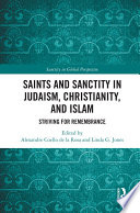 Saints and Sanctity in Judaism  Christianity  and Islam
