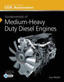 Fundamentals of Medium/Heavy Duty Diesel Engines