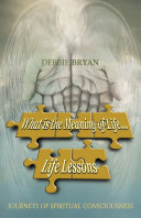 What is the Meaning of Life    Life Lessons