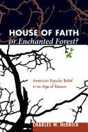 House of Faith or Enchanted Forest?