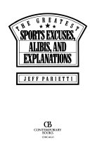 The Greatest Sports Excuses  Alibis  and Explanations