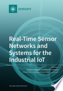 Real Time Sensor Networks and Systems for the Industrial IoT