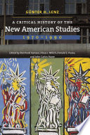 A Critical History Of The New American Studies 1970 1990