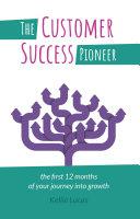 The Customer Success Pioneer