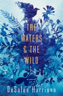 The Waters   The Wild
