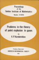 Problems in the Theory of Point Explosion in Gases