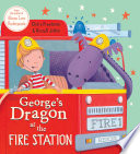 George s Dragon at the Fire Station