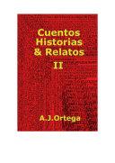 CUENTOS HISTORIAS & RELATOS TOMO II