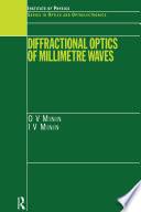 Diffractional Optics of Millimetre Waves