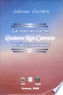 La narrativa de Gustavo Luis Carrera en cinco panoramas