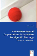 Non-governmental Organisations in Japanese Foreign Aid Strategy