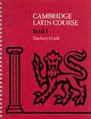Cambridge Latin Course 1 Teacher s Guide Book
