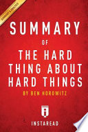Ben Horowitz's The Hard Thing about Hard Things