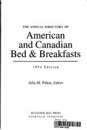 The Annual Directory of American and Canadian Bed and Breakfasts  1995 Edition