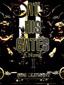 At His Gates, Volume 1 (of 3)